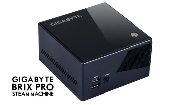 GigaByte – Brix Pro Steam Machine